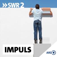 SWR2 Impuls - Wissen aktuell podcast