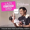 Lazy But Smart Dad Podcast artwork