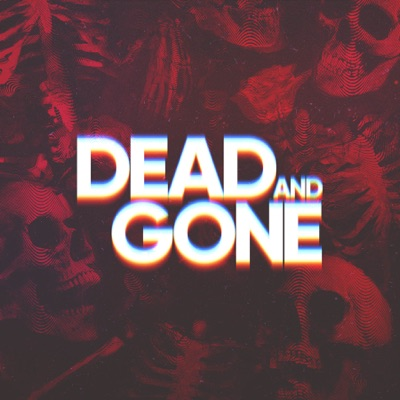 Dead and Gone:Tenderfoot TV, Double Elvis & Cadence13