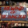 Rewind of the Living Dead artwork