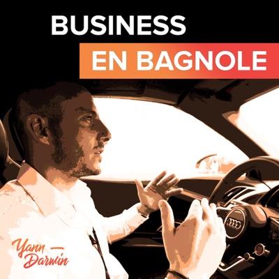 Business en Bagnole !:Yann Darwin