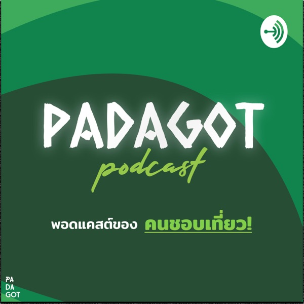 PADAGOT PODCAST