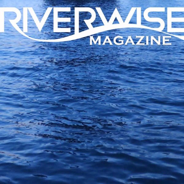 Riverwise Podcast