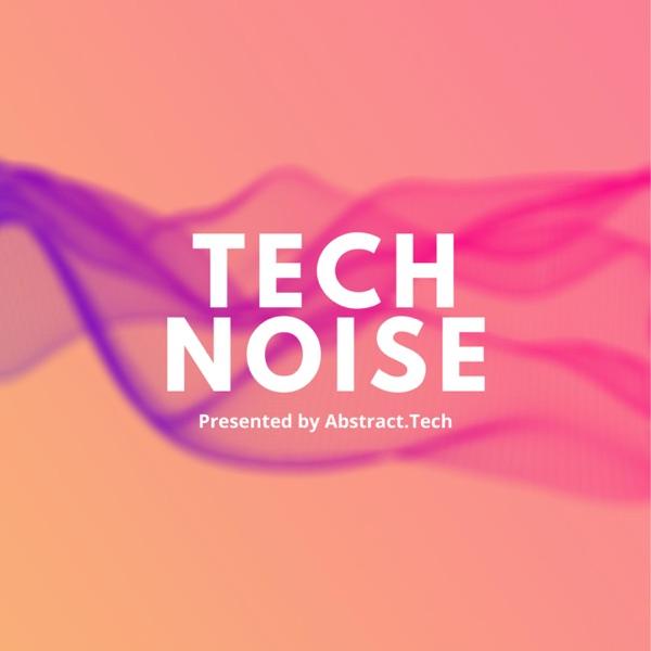 Tech Noise