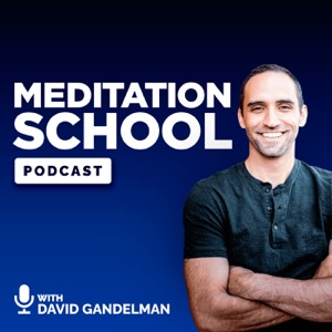 Meditation School Podcast