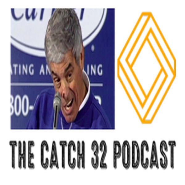 The Catch 32 Podcast