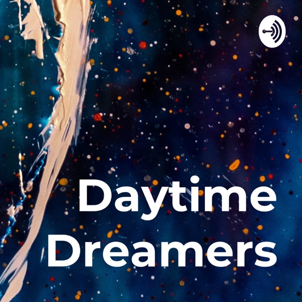 Daytime Dreamers