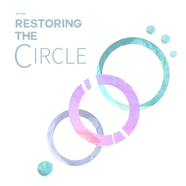 Restoring the Circle