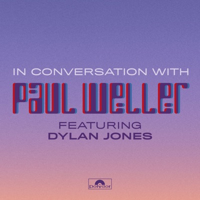 In Conversation With Paul Weller:Polydor Records