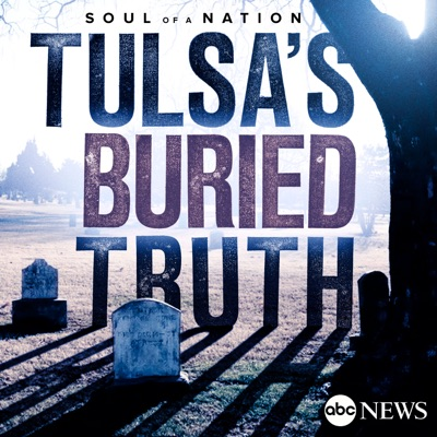 Tulsa's Buried Truth:ABC News