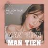 mellowtalk with ManTien