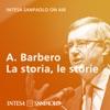 Alessandro Barbero. La storia, le storie - Intesa Sanpaolo On Air
