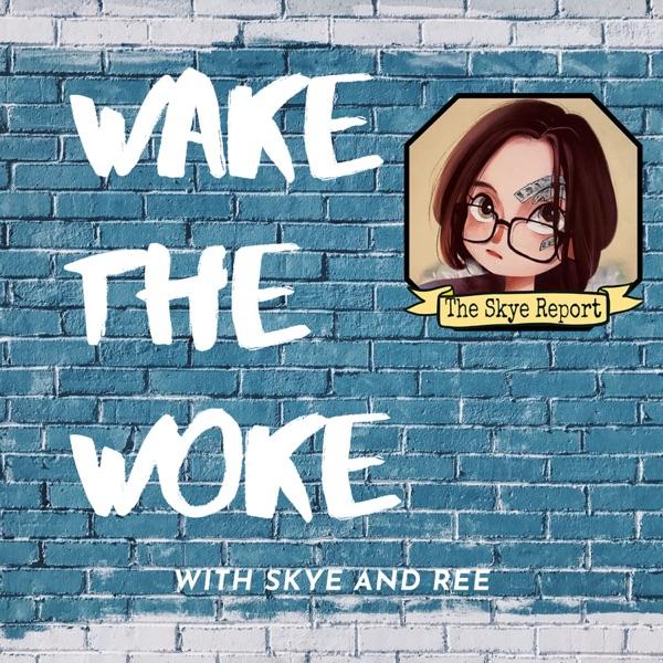 Wake The Woke