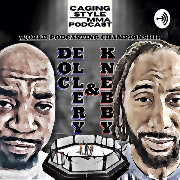 Caging Style MMA Podcast