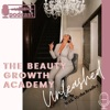 Beauty Growth Academy Unleashed artwork