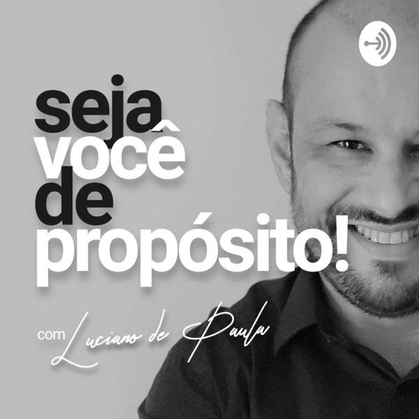 Seja Você De Propósito!!