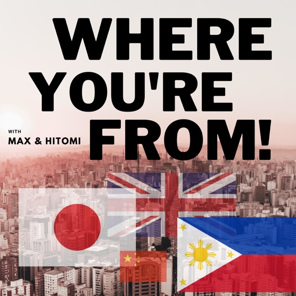 Where You're From - History and Comedy with Hitomi and Max! Artwork