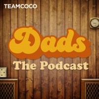 Dads: The Podcast podcast