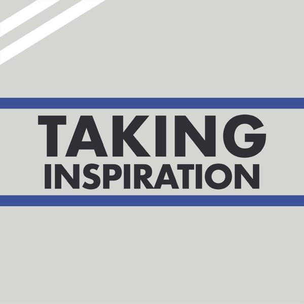 Taking Inspiration