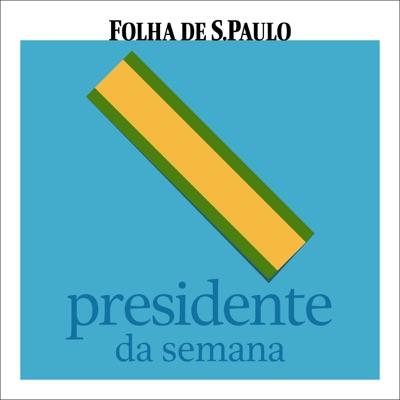 Presidente da Semana:Folha de S.Paulo