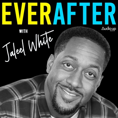 Ever After with Jaleel White:Audio Up, Inc.