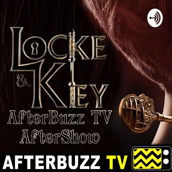 The Locke & Key After Show Podcast