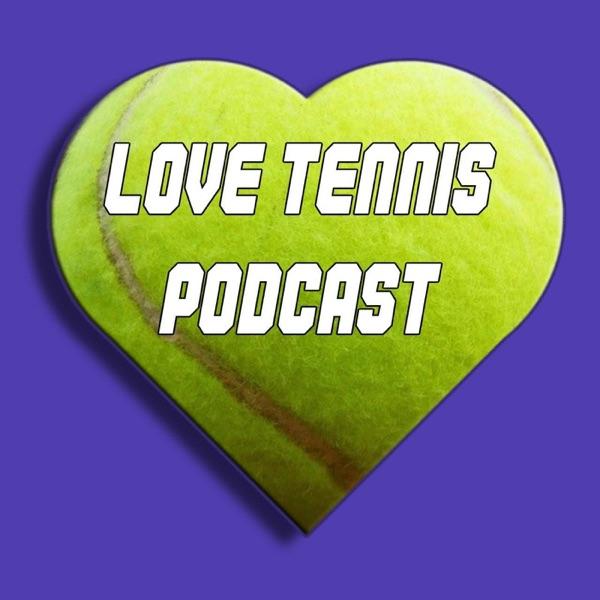 Love Tennis Podcast Artwork
