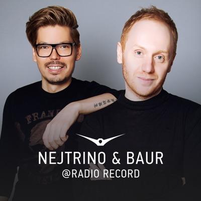 Nejtrino & Baur:Radio Record