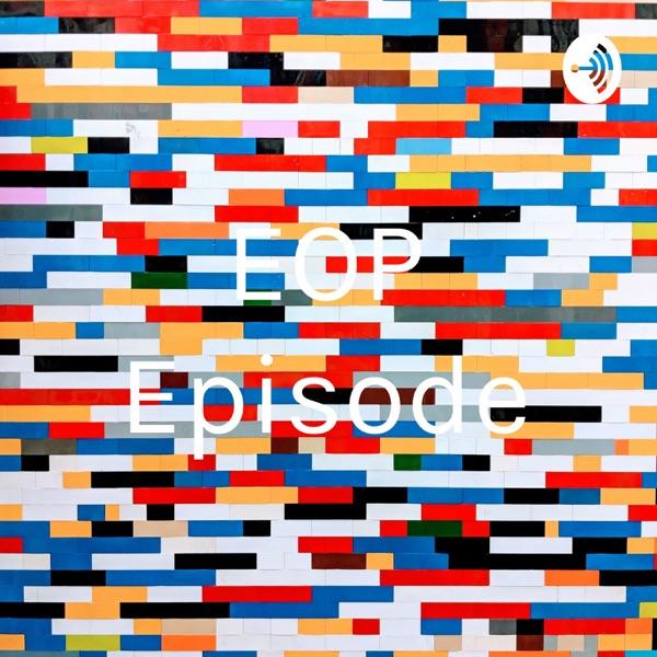 EOP Episode