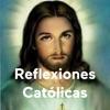 Reflexiones Católicas