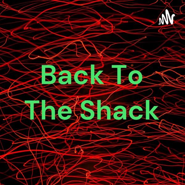 Back To The Shack Artwork