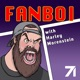 Fanboi with Harley Morenstein