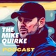 The Mike Quirke Podcast