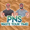 PnS Waste Your Time artwork
