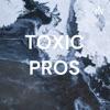TOXIC PROS artwork