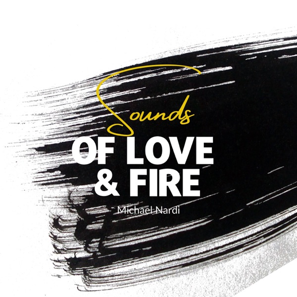 Sounds of Love and Fire