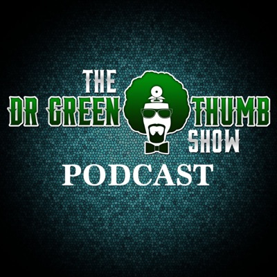 Dr. Greenthumb Podcast:BREAL TV