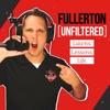 Fullerton Unfiltered artwork