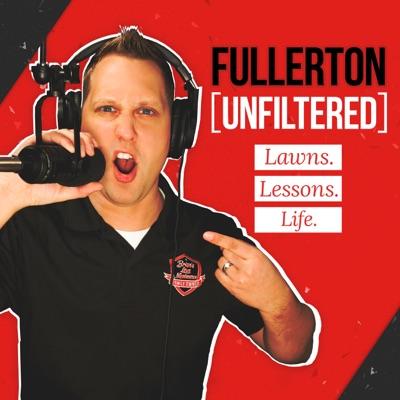 Fullerton Unfiltered