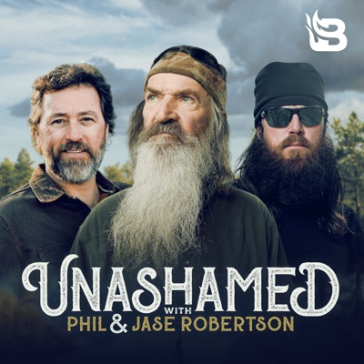 Unashamed with Phil & Jase Robertson:Blaze Podcast Network