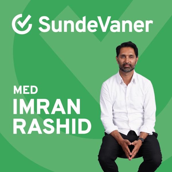 Sunde Vaner - med Imran Rashid