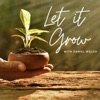 Let It Grow artwork
