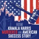 How Kamala Harris Murdered An American Success Story