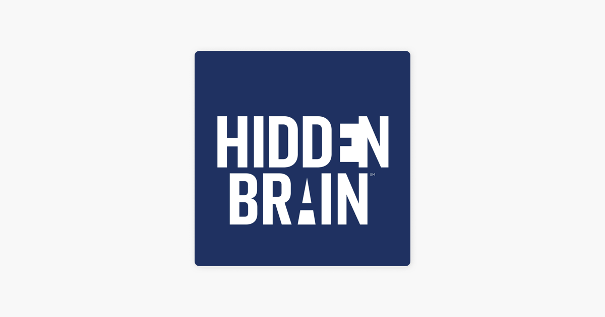 ?Hidden Brain: Screaming into a Void on Apple Podcasts