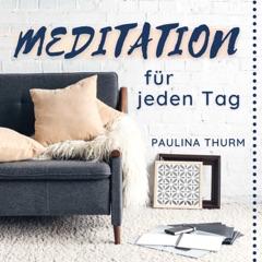 Paulina Thurm | Deine Meditationsbegleiterin (Inhale Life)