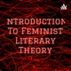 Introduction To Feminist Literary Theory