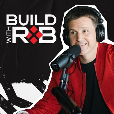 Build With Rob:Rob Dyrdek