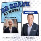 Episode 40: Tom Morin