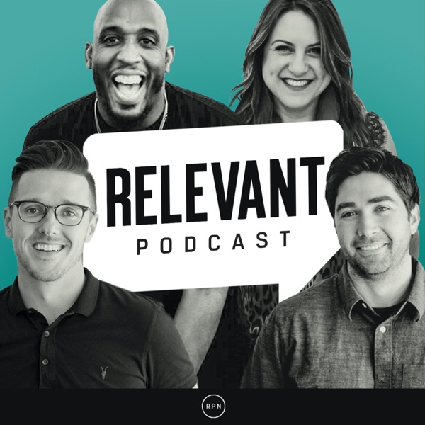 The RELEVANT Podcast