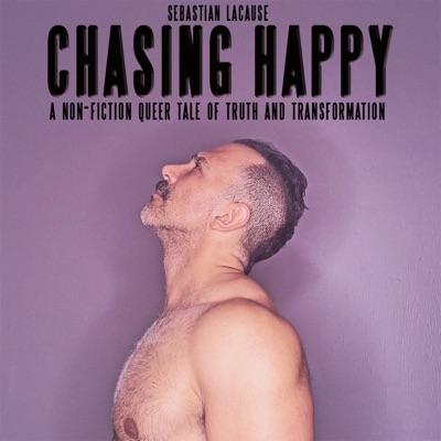 Sebastian LaCause, CHASING HAPPY